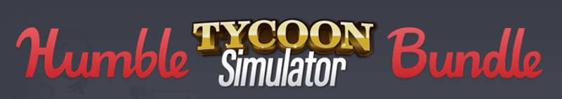 Humble Tycoon Simulator Bundle From $5